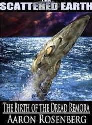 The Birth of the Dread Remora