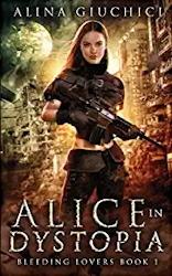 Alice in Dystopia