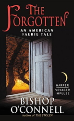 The Forgotten: An American Faerie Tale