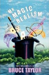 Mr. Magic Realism