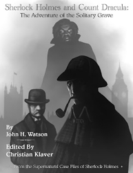 Sherlock Holmes and Count Dracula: The Adventure of the Solitary Grave