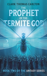 The Prophet of the Termite God