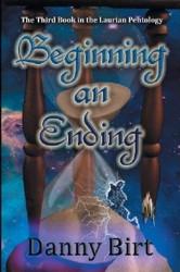 Beginning an Ending