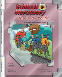 Schlock Mercenary: The Body Politic