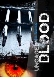 Uncaged Blood