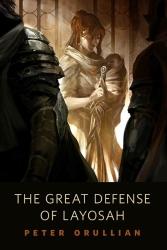 The Great Defense of Layosah