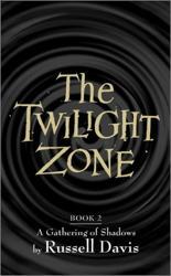 The Twilight Zone: A Gathering of Shadows