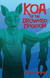 Koa of the Drowned Kingdom