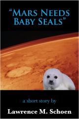 Mars Needs Baby Seals